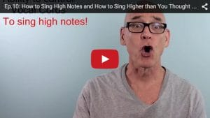 Ep.10: How to Sing High Notes Higher!