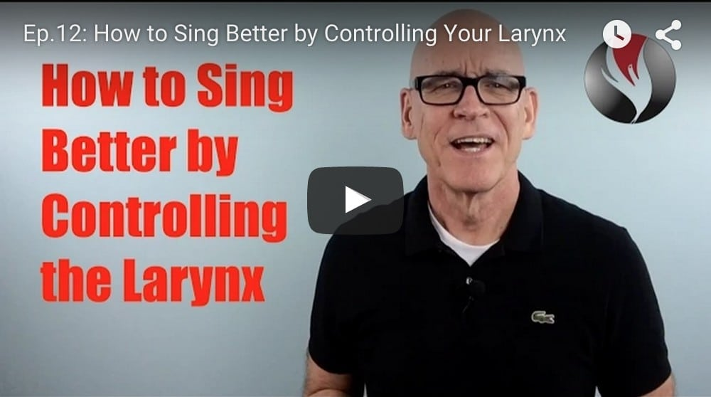 Ep.12: How to Sing Better?  Control Your Larynx!