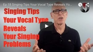 Ep.18: Singing Tips-Vocal Type Reveals Singing Problems