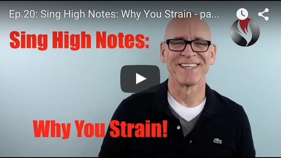 Ep.20: Sing High Notes: Why You Strain – part 1