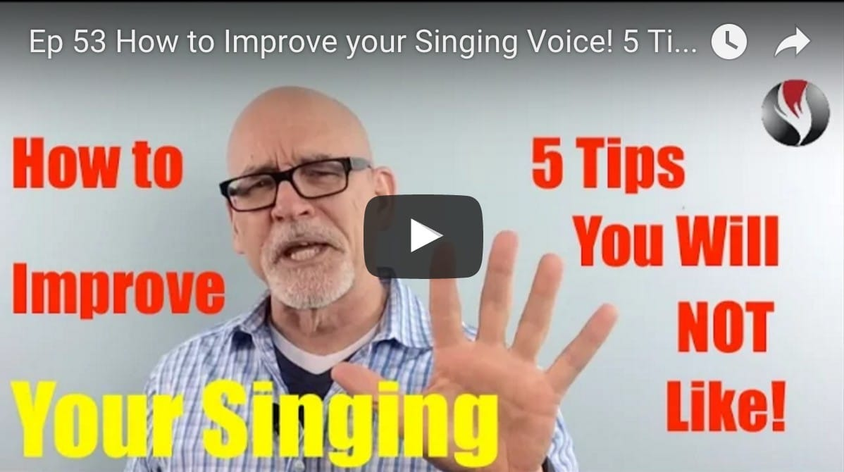 Ep.53:How to Improve your Singing Voice! 5 Tips You Will Not Like!