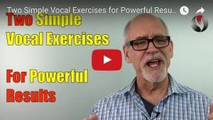 Two Simple Vocal Exercises for Powerful Results