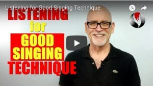 Listening For Good Singing Technique