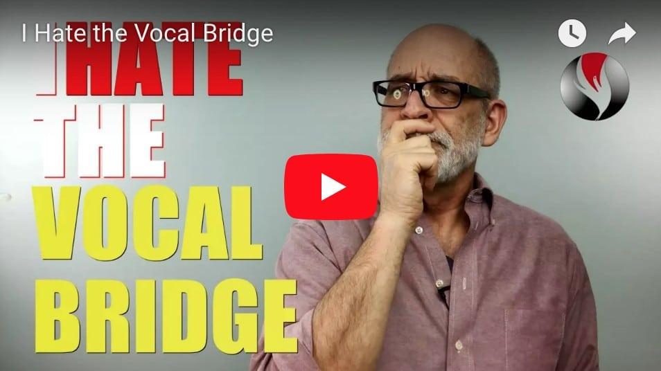 I Hate the Vocal Bridge
