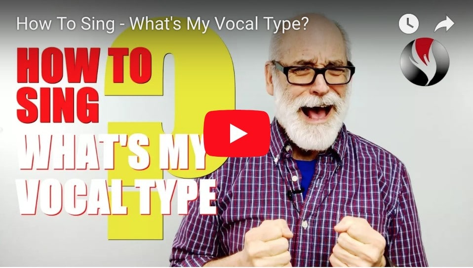 How To Sing – What's My Vocal Type?
