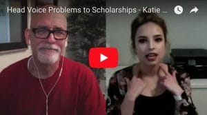Head Voice Problems to Scholarships – Katie Marshall Case Study