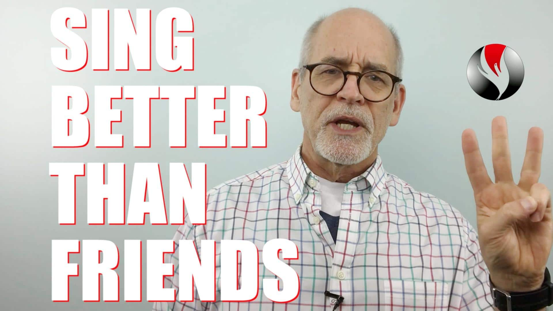 How To Sing Better Than Your Friends – 3 Secrets They Don't Know