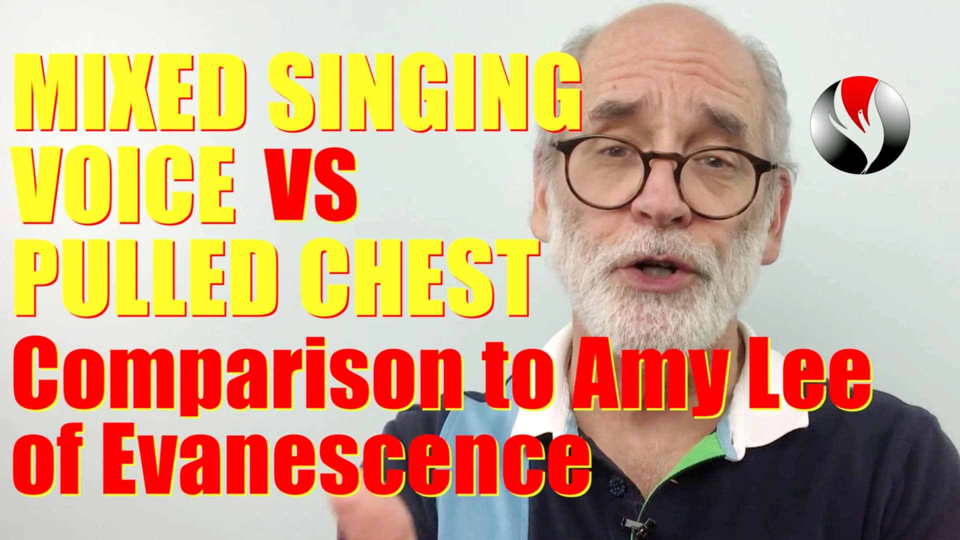 Mixed Singing Voice vs Pulled Chest – Comparisons to Amy Lee of Evanescence