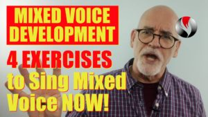 Mixed Voice Development – 4 Exercises to Sing Mixed Voice NOW!
