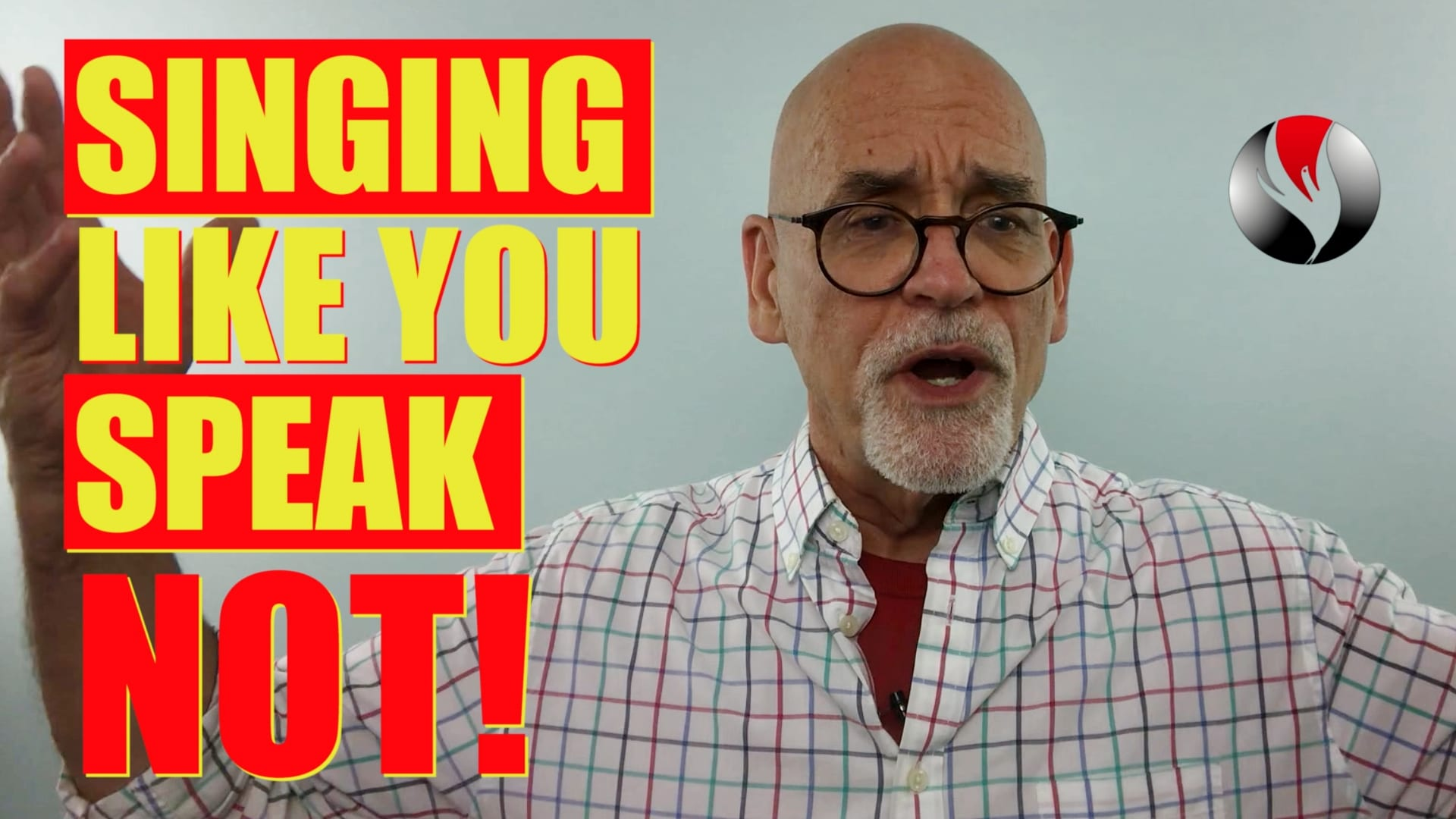 Singing Like You Speak – NOT!