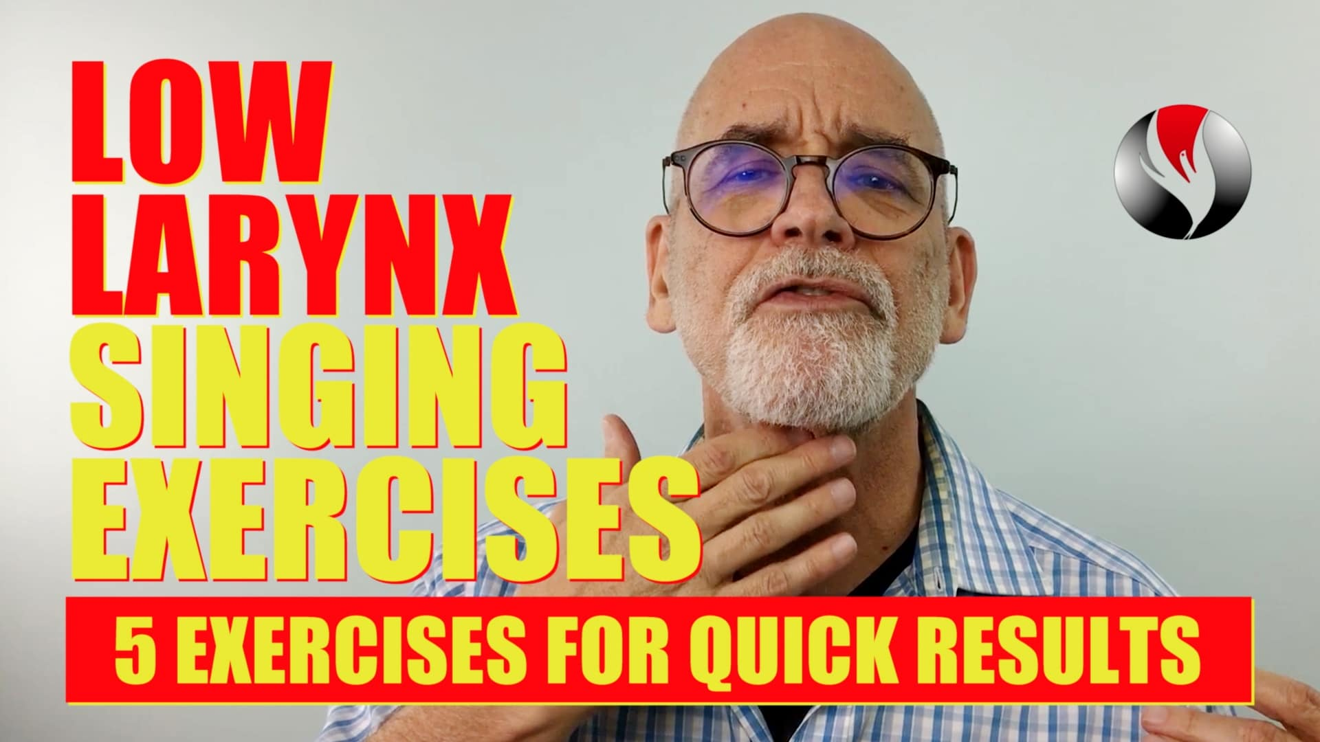Low Larynx Singing Exercises – 5 Simple Exercises for Quick Results