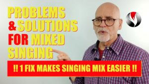 Singing Problems And Solutions for Mixed Singing – 1 Fix Makes Singing Mix Easier