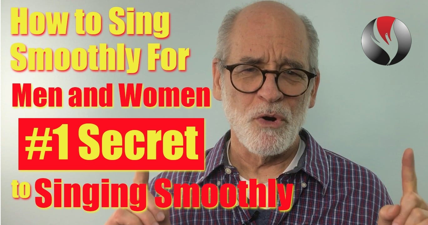 How To Sing Smoothly For Men and Women