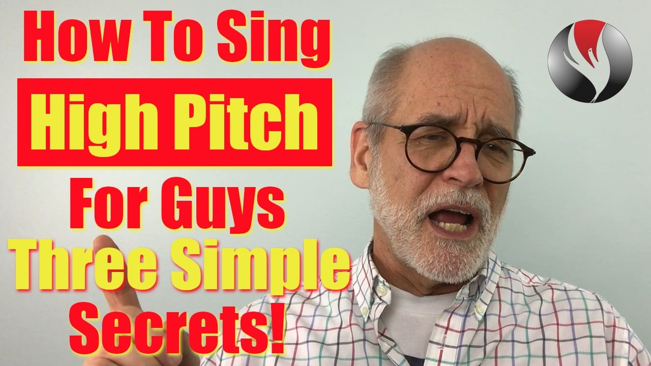 How To Sing High Pitch For Guys – Three Secrets!