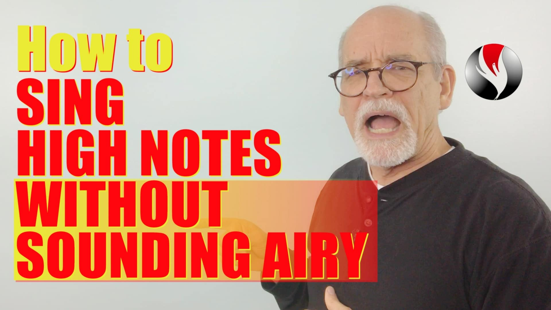 How To Sing High Notes Without Sounding Airy – 3 Simple Exercises for Quick Power On High Notes